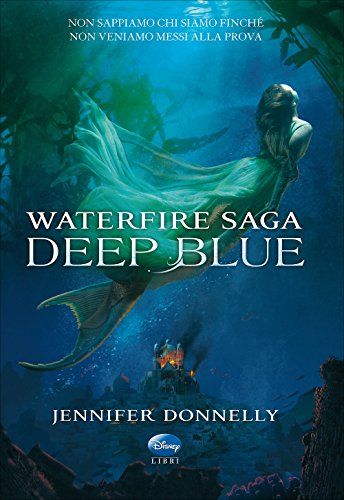 Deep Blue. Waterfire saga