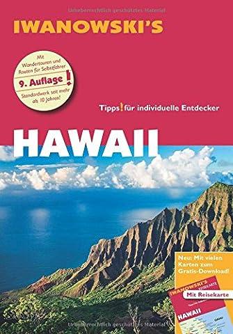 Hawaii - Reiseführer von Iwanowski: Individualreiseführer mit Extra-Reisekarte und Karten-Download (Insel Molokai Hawaii)