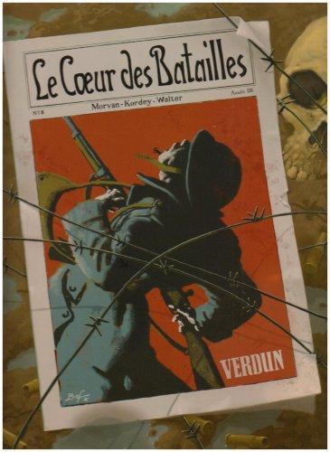 Le Coeur des batailles, Tome 2 : Verdun