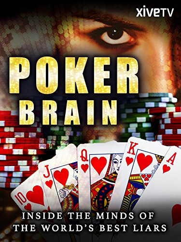 Poker Brain: Inside the Minds of the World's Best Liars [OV] (Game Change Film)