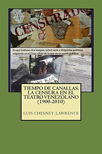 la censura en el teatro venezolano (1900-2010) por Luis Chesney Lawrence