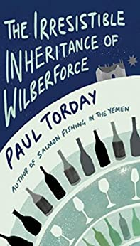 The Irresistible Inheritance Of Wilberforce by [Torday, Paul]