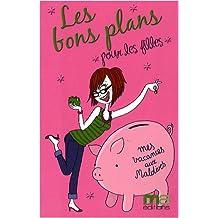 Les bons plans pour les filles