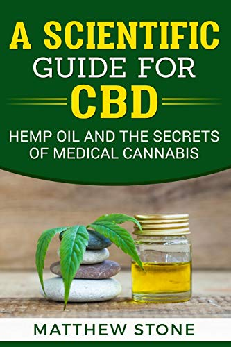 A Scientific Guide for CBD: Hemp Oil, Disease Healing, Pain Relief and The Secrets of Medical Cannabis - Pain Relief Lotion