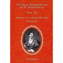 Novelas Económicas de H. Martineau Vol. III: Brooke y la granja Brooke y Demerara
