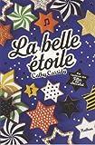 """Afficher """"La belle étoile"""""""