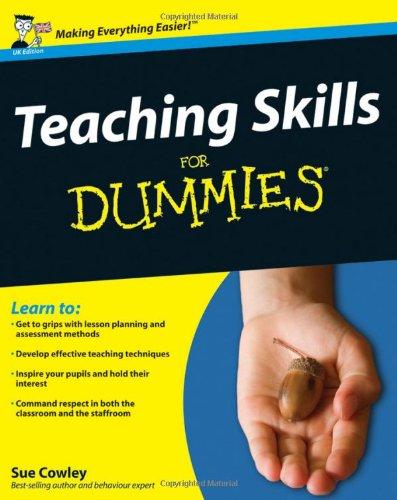 Teaching Skills for Dummies (UK Edition)