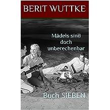 Buch SIEBEN - Mädels sind doch unberechenbar
