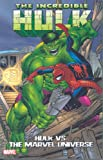 Hulk Vs. The Marvel Universe TPB (Hulk (Paperback Marvel))