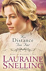[ NO DISTANCE TOO FAR BY SNELLING, LAURAINE](AUTHOR)PAPERBACK