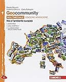 Geocommunity. Ediz. arancione. Con laboratorio delle competenze. Per la Scuola media. Con e-book. Con espansione online: 1