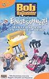 Bob, der Baumeister 13: Eingeschneit. Winterspiele in Bobbelsberg [VHS]