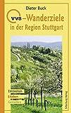 VVS-Wanderziele in der Region Stuttgart: Entdecken, Erleben, Genießen