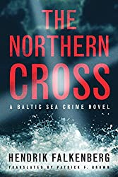 The Northern Cross (A Baltic Sea Crime Novel Book 2) (English Edition)
