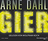 Arne Dahl: Gier (6 CDs) (Opcop-Gruppe, Band 1)