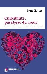 Culpabilité, paralysie du coeur