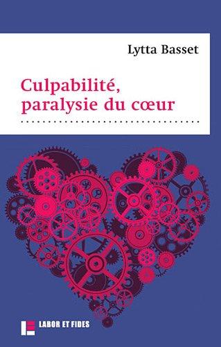 Culpabilité, paralysie du coeur par Lytta Basset