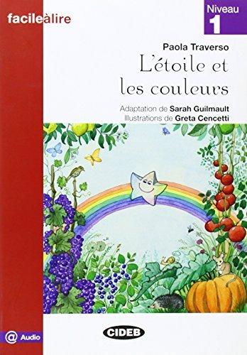 Facile a Lire: L'Etoile Et Les Couleurs by Colette Samson (2016-01-13)