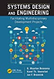 Systems Design and Engineering: Facilitating Multidisciplinary Development Projects