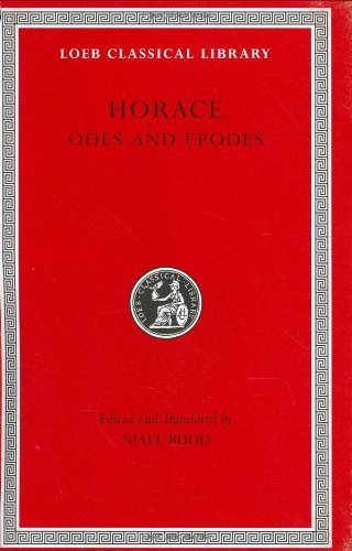 Odes and Epodes (Loeb Classical Library) by Horace (June 22, 2004) Hardcover