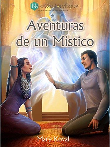 Aventuras de un Místico (Spanish) por Mary Koval