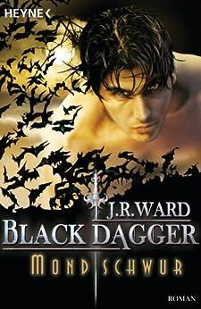 Mondschwur: Black Dagger 16 - Roman von [Ward, J. R.]