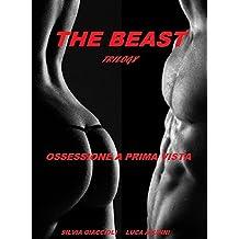 The Beast trilogy. Ossessione a prima vista