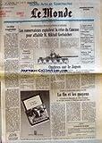 monde le no 13995 du 25 01 1990 les conservateurs exploitent la crise du caucase pour affaiblir m mikhail gorbatchev le reve maghrebin les touaregs paysans du mali par eric fottorino le retraite a 60 ans voiture propre securite dans le me