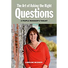 The Art of Asking the Right Questions: A People Manager's Toolkit