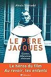 Le père Jacques - carme, éducateur, résistant