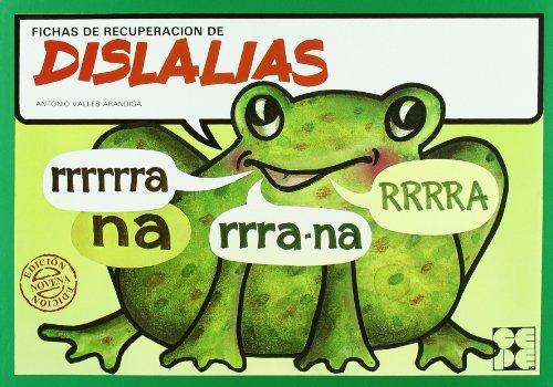 Fichas de recuperacion de dislalias (Reeducacion Logopedica)