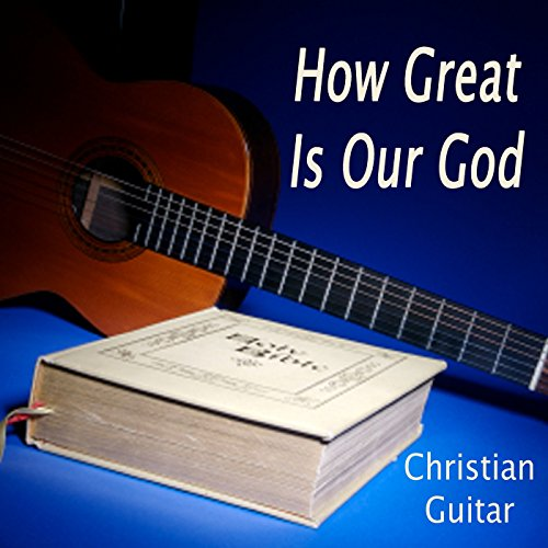 Cristiana Musica Instrumental (How Great Is Our God (Instrumental Version))