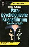 Parapsychologische Kriegsführung. Esoterik als Waffe.