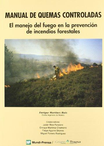 Manual de quemas controladas por Enrique Martínez Ruiz