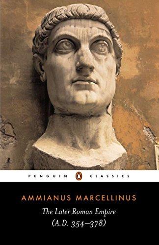 The Later Roman Empire: (a.D. 354-378) di Ammianus Marcellinus