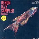 Denon Jazz Sampler, Vol. 3 (UK Import)