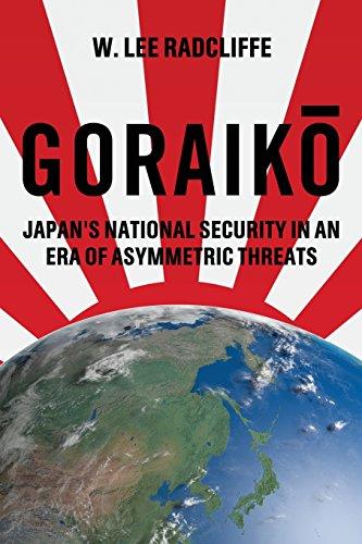 Goraiko: Japan's National Security in an Era of Asymmetric Threats