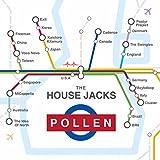Songtexte von The House Jacks - Pollen