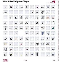 Die 100 wichtigsten Dinge: Institut für Zeitgenossenschaft IFZ