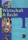 Wirtschaft & Recht / Für das Gymnasium: Wirtschaft & Recht / Wirtschaft & Recht 1: Für das Gymnasium