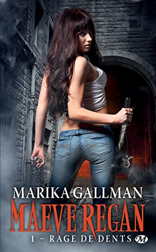 Rage De Dents Maeve Regan T1 Bit Lit Ebook Marika Gallman