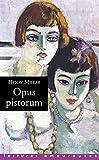 Telecharger Livres Opus pistorum (PDF,EPUB,MOBI) gratuits en Francaise