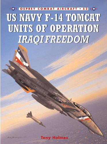 Descargar Torrent En Español US Navy F-14 Tomcat Units of Operation Iraqi Freedom (Combat Aircraft Book 52) Archivos PDF
