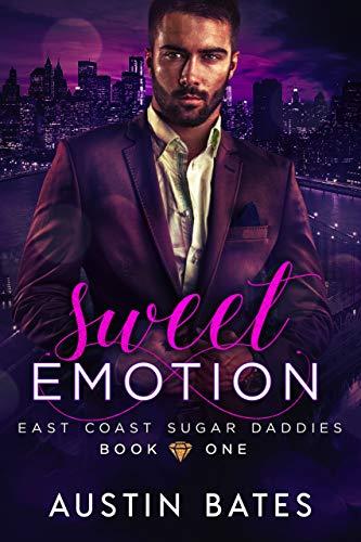 Sweet Emotion (East Coast Sugar Daddies Book 1) (English Edition)