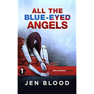 All the Blue-Eyed Angels (Erin Solomon Pentalogy Book 1) (English Edition)