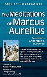 The Meditations of Marcus Auerlius: Selections Annotated & Explained (SkyLight Illuminations) (2007-09-01)