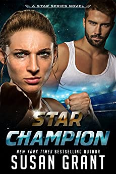Star Champion: The Champion of Barésh (The Star Series Book 4) by [Grant, Susan]