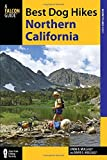 Best Dog Hikes Northern California (Falcon Guides Where to Hike) by Linda Mullally (2014-06-17)
