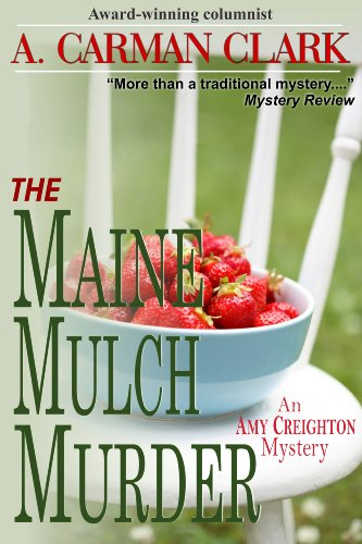 1 Mulch (The Maine Mulch Murder (An Amy Creighton mystery Book 1) (English Edition))