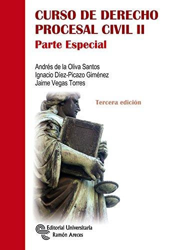 Curso de Derecho Procesal Civil II (Manuales) por Andrés De la Oliva Santos